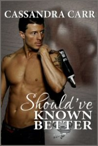 Should've Known Better - book cover