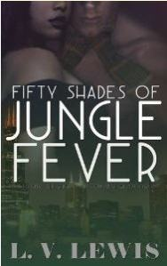 Fifty Shades - Jungle Fever