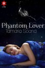 Book Spotlight: Phantom Lover by Tamaria Soana