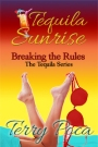 Tequila Sunrise – Breaking the Rules
